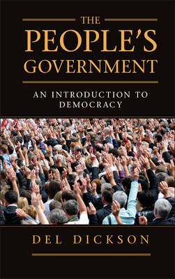 The People's Government: An Introduction to Democracy (Paperback)