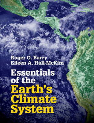 Essentials of the Earth's Climate System (Paperback)