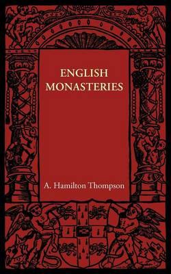 English Monasteries (Paperback)
