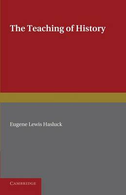 The Teaching of History (Paperback)