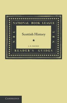 National Book League Readers' Guides: Scottish History (Paperback)