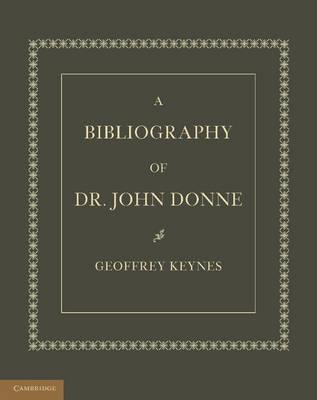 A Bibliography of Dr. John Donne (Paperback)