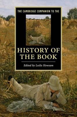 The Cambridge Companion to the History of the Book - Cambridge Companions to Literature (Paperback)