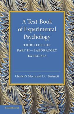 A Text-Book of Experimental Psychology: Volume 2, Laboratory Exercises: With Laboratory Exercises (Paperback)