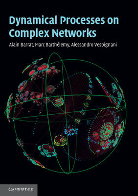 Dynamical Processes on Complex Networks (Paperback)