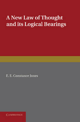 A New Law of Thought and its Logical Bearings (Paperback)