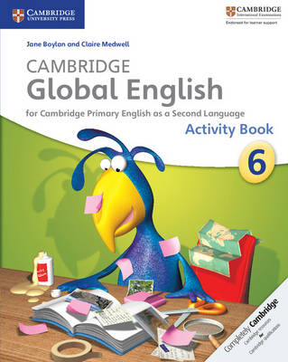 Cambridge Global English Stage 6 Activity Book - Cambridge Global English (Paperback)