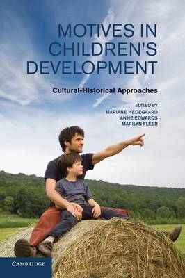 Motives in Children's Development: Cultural-Historical Approaches (Paperback)