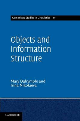 Objects and Information Structure - Cambridge Studies in Linguistics (Paperback)