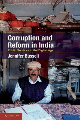 Corruption and Reform in India: Public Services in the Digital Age (Paperback)