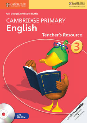 Cambridge Primary English Stage 3 Teacher's Resource Book with CD-ROM - Cambridge Primary English