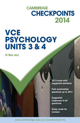 Cambridge Checkpoints VCE Psychology Units 3 and 4 2014 and Quiz Me More Book & Online Resource - Cambridge Checkpoints