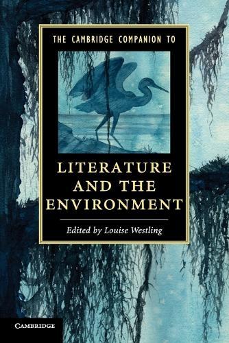 The Cambridge Companion to Literature and the Environment - Cambridge Companions to Literature (Paperback)