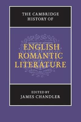 The Cambridge History of English Romantic Literature - The New Cambridge History of English Literature (Paperback)