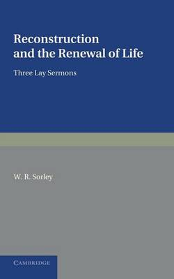 Reconstruction and the Renewal of Life: Three Lay Sermons (Paperback)