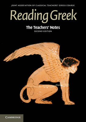 Reading Greek: The Teachers' Notes to Reading Greek (Paperback)