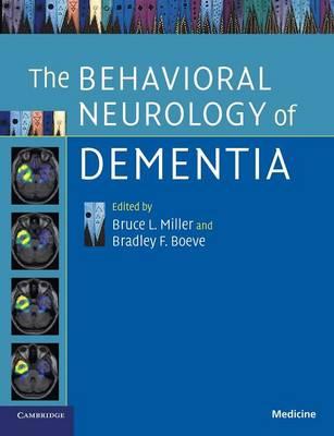 The Behavioral Neurology of Dementia (Paperback)