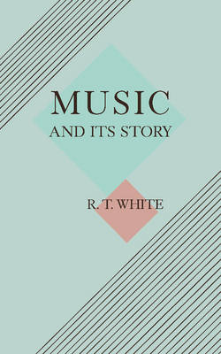 Music and its Story (Paperback)