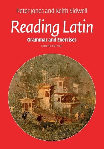 Reading Latin: Grammar and Exercises (Paperback)