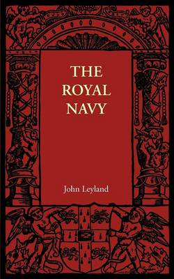 The Royal Navy: Its Influence in English History and in the Growth of Empire (Paperback)