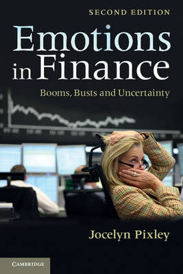 Emotions in Finance: Booms, Busts and Uncertainty (Paperback)