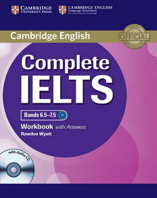 Complete IELTS Bands 6.5-7.5 Workbook with Answers with Audio CD - Complete