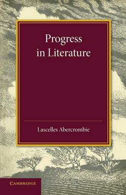 Progress in Literature: The Leslie Stephen Lecture 1929 (Paperback)