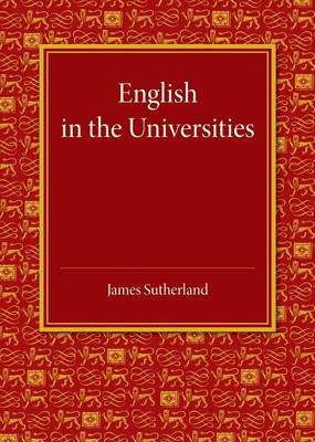 English in the Universities: An Inaugural Lecture (Paperback)