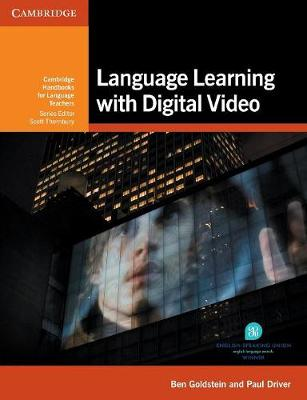 Cambridge Handbooks for Language Teachers: Language Learning with Digital Video (Paperback)