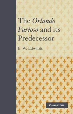 The Orlando Furioso and its Predecessor (Paperback)
