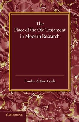 The Place of the Old Testament in Modern Research: An Inaugural Lecture (Paperback)