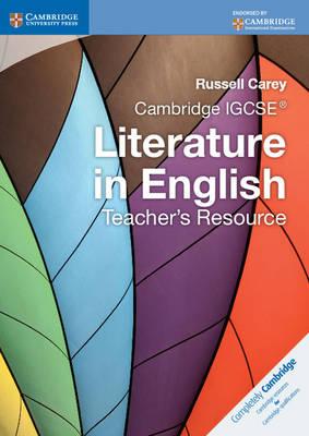 Cambridge International IGCSE: Cambridge IGCSE Literature in English Teacher's Resource (CD-ROM)