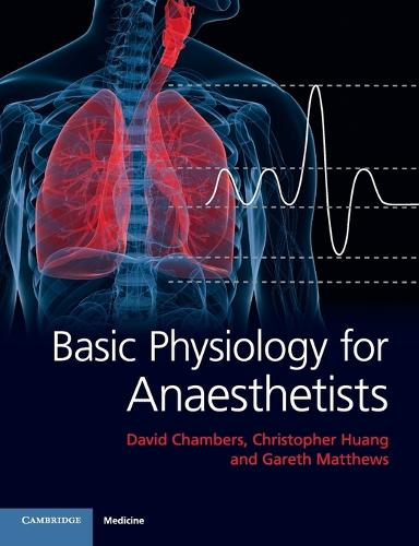 Basic Physiology for Anaesthetists (Paperback)