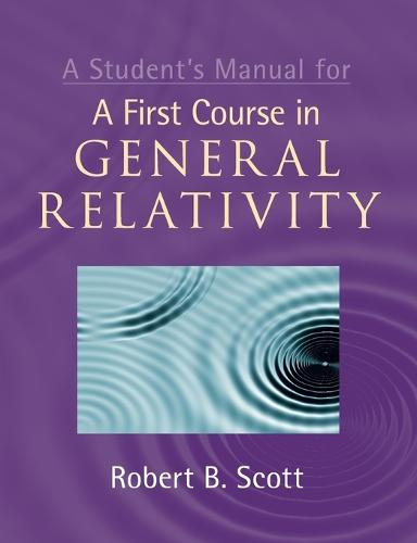 A Student's Manual for A First Course in General Relativity (Paperback)