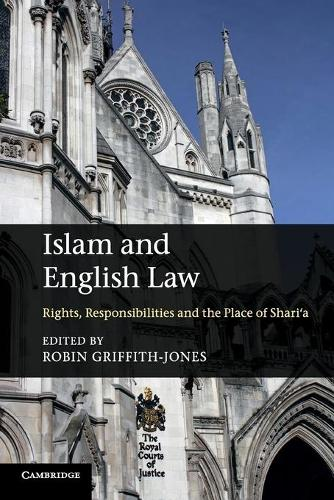 Islam and English Law: Rights, Responsibilities and the Place of Shari'a (Paperback)