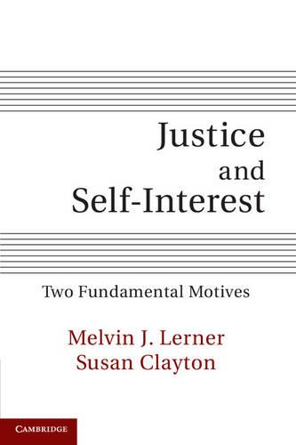 Justice and Self-Interest: Two Fundamental Motives (Paperback)