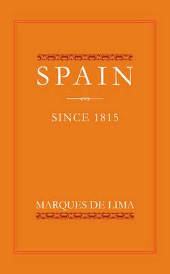 Spain since 1815 (Paperback)