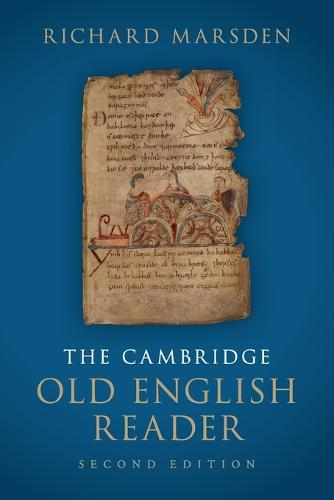 The Cambridge Old English Reader (Paperback)
