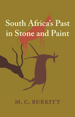 South Africa's Past in Stone and Paint (Paperback)