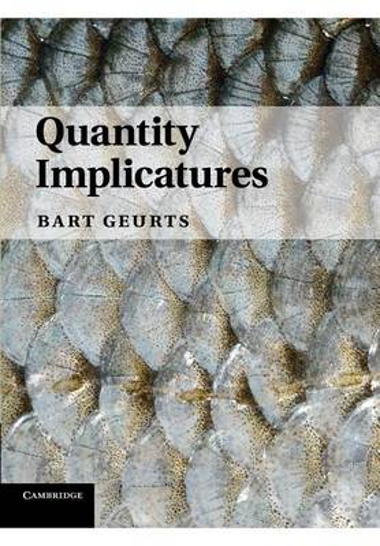 Quantity Implicatures (Paperback)