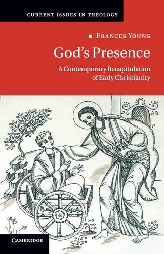 Current Issues in Theology: God's Presence: A Contemporary Recapitulation of Early Christianity Series Number 12 (Paperback)