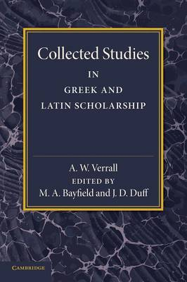 Collected Studies in Greek and Latin Scholarship (Paperback)