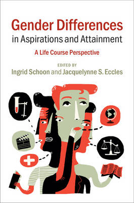 Gender Differences in Aspirations and Attainment: A Life Course Perspective (Paperback)