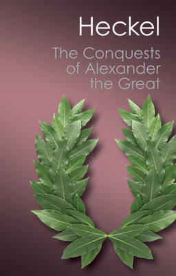 Canto Classics: The Conquests of Alexander the Great (Paperback)