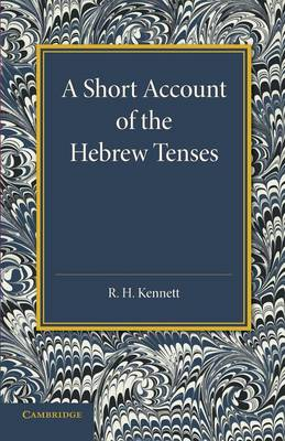 A Short Account of the Hebrew Tenses (Paperback)