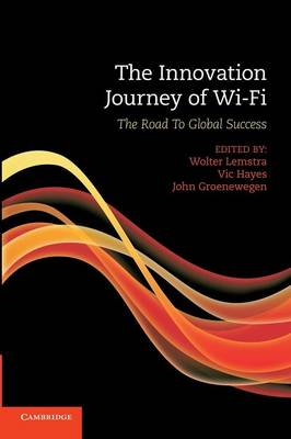 The Innovation Journey of Wi-Fi: The Road to Global Success (Paperback)