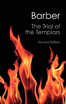 The Trial of the Templars - Canto Classics (Paperback)