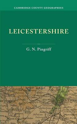 Leicestershire - Cambridge County Geographies (Paperback)
