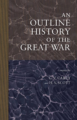An Outline History of the Great War (Paperback)