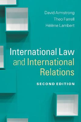 Themes in International Relations: International Law and International Relations (Paperback)
